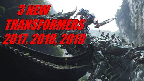 film online transformer 2017 3 new transformers movies to be made 2017 2019 youtube