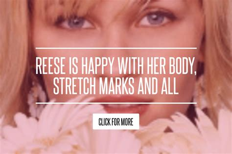 Reese Is Happy With Stretch Marks And All reese is happy with stretch marks and all lifestyle