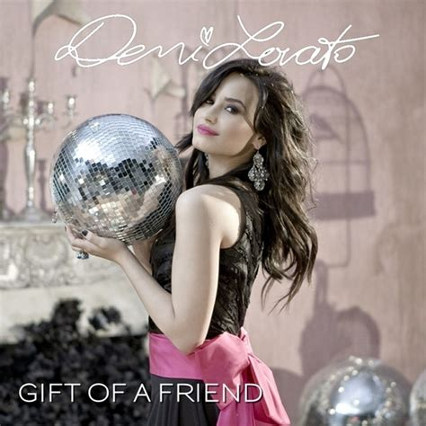 demi lovato song the gift of a friend demi lovato gift of a friend my fanmade single cover