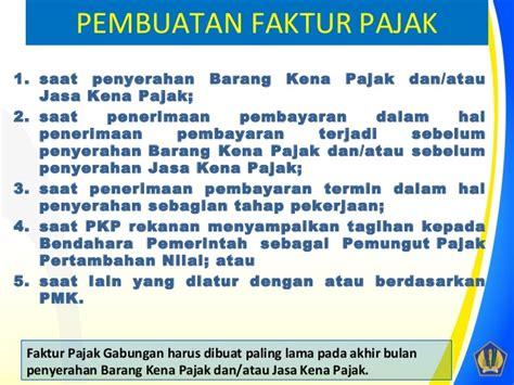 pembuatan faktur pajak untuk non pkp sosialisasi faktur pajak per 24 pj 2012 ppn