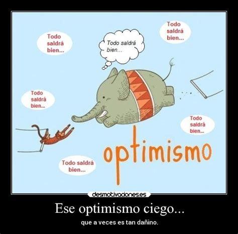 imagenes de optimismo gratis optimismo t 243 xico el exceso de positividad puede ser