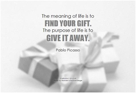 the meaning of pablo picasso the meaning of is to find your gift th