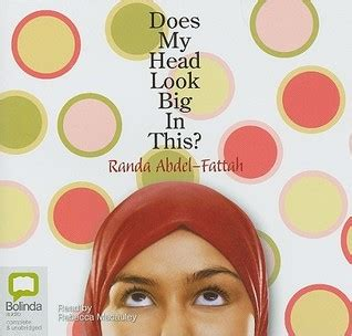 Teenlit Does My Look Big In This Randa Abdel Fattah australia s review of does my look big in this