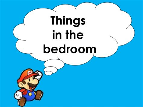 things in your bedroom things in the bedroom