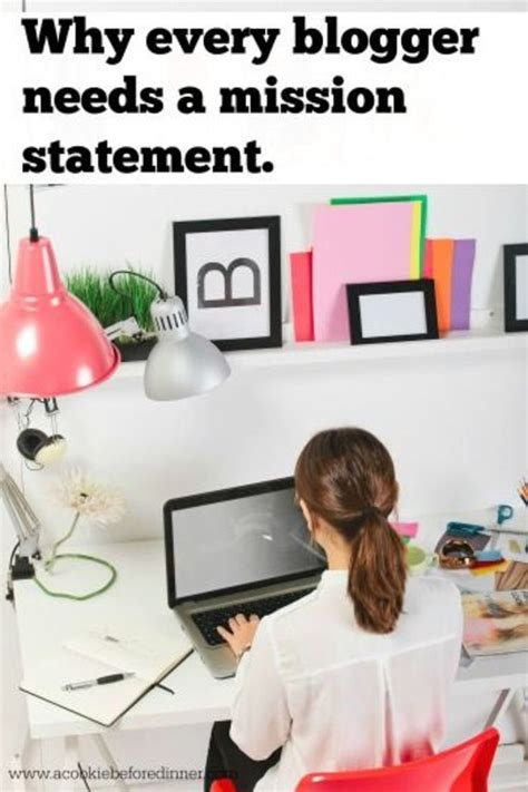 blogger needed blogger rehab why you need a blog mission statement