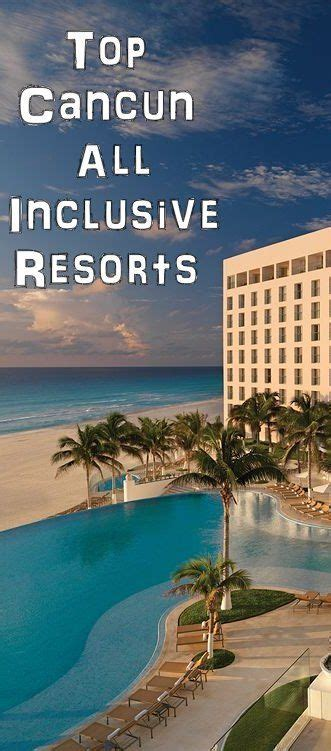 25  best ideas about Cancun Mexico Resorts on Pinterest