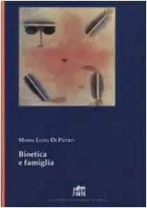 Teologia Fondamentale Dispense by Bioetica E Famiglia Libro Di Pietro M Luisa Lateran