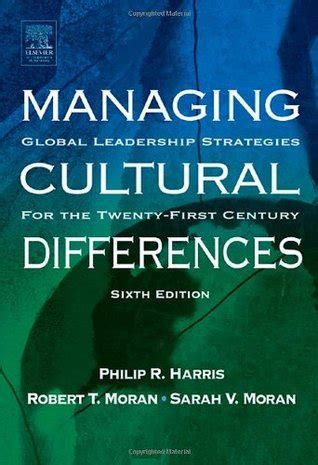 managing cultural differences global leadership for the 21st century books managing cultural differences global leadership