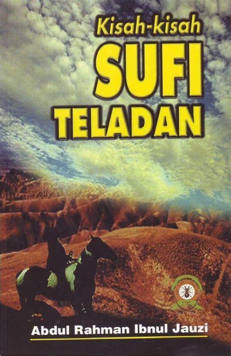 Kisah Kisah Wanita Teladan kisah kisah sufi teladan pustaka syuhada