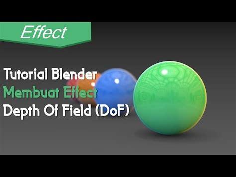 blender tutorial depth of field tutorial blender membuat effect depth of field dof