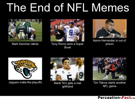 Memes Nfl - the end of nfl memes what people think i do what i