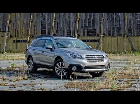 2015 subaru outback 3.6r limited car review youtube
