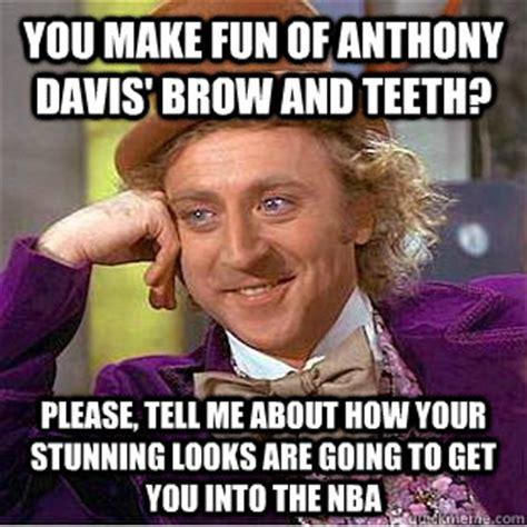 Anthony Davis Meme - you make fun of anthony davis brow and teeth please