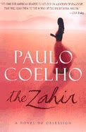 the zahir a novel the zahir a novel of obsession book by paulo coelho 5 available editions alibris books