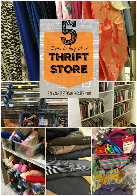 Things To Buy From An Store by 5 Items To Buy At A Thrift Store Salvage And Mister