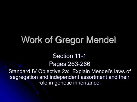 section 11 1 the work of gregor mendel answers ppt work of gregor mendel powerpoint presentation id