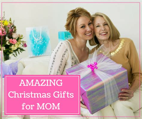 best gifts for mom 2017 gifts for mom for christmas 2017 best template idea