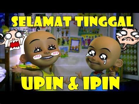 download film upin dan ipin episode baru full download upin dan ipin 2016 ayam rembo atau musang