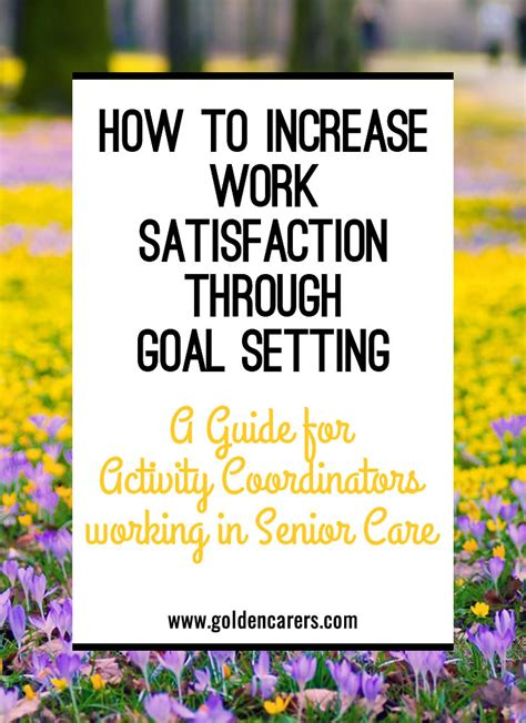 how to improve workflow how to increase work satisfaction through goal setting