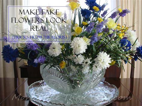 how to make silk flowers look real make fake flowers look real florist s tricks