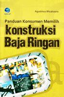 Buku Panduan Konsumen Memilih Kontruksi Baja Ringan Sp ebook panduan konsumen memilih konstruksi baja ringan civiliana