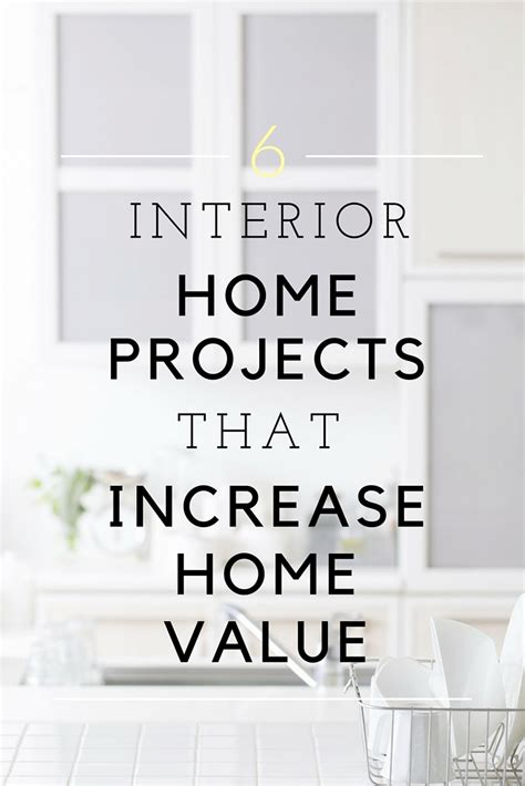6 interior home projects that increase home value
