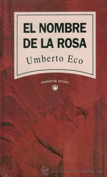 descargar el nombre de la rosa libro conocimiento y sociedad el nombre de la rosa