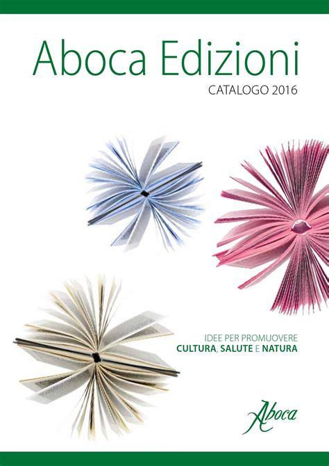 catalogo apogeo libri 2016 apogeonline catalogo libri aboca edizioni 2016 by dream design srl issuu