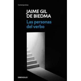libro las personas del verbo las personas del verbo jaime gil de biedma sinopsis y precio fnac