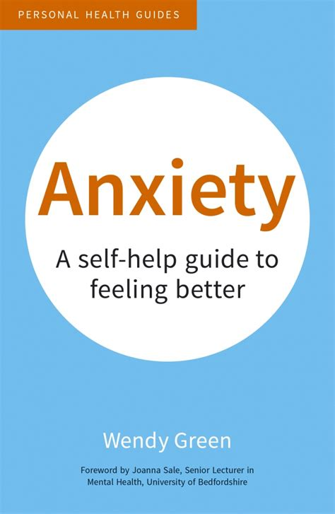 cry a s guide to feeling books anxiety a self help guide to feeling better isbn