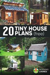 Plans To Build A House by 20 Free Diy Tiny House Plans To Help You Live The Tiny