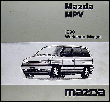 manual repair free 1990 mazda mpv on board diagnostic system 1990 mazda mpv repair shop manual original