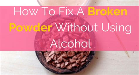 how to fix a cracked how to fix broken makeup pact without alcohol mugeek