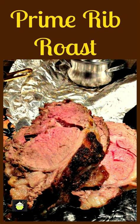 how to cook prime rib roast full of flavor tender and juicy this will not disappoint your