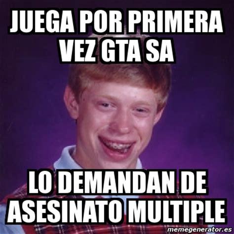 Multiple Picture Meme Generator - meme bad luck brian juega por primera vez gta sa lo