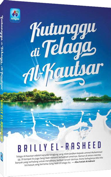 408 Hadits Pilihan Kutubus Sittah buku kutunggu di telaga al kautsar toko muslim title