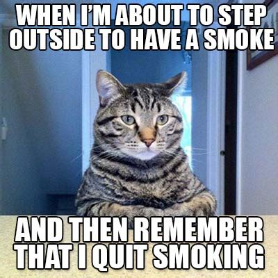 I Quit Meme - best cigarette memes that you definitely need to see