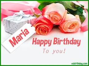 happy birthday maria happy birthday images for name