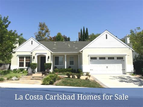 la costa carlsbad homes for sale carlsbad homes for sale