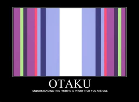 Otaku Meme - image 141641 otaku test know your meme