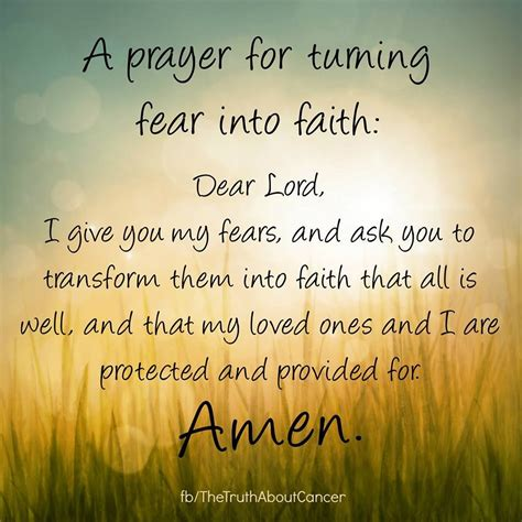 and for a prayer for turning fear into faith amen the