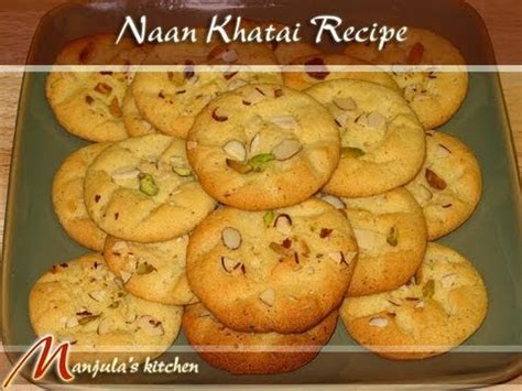 S Kitchen Biscuits by Nan Khatai Biscuits Recipe By Manjula