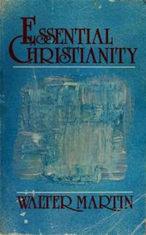 Christian Doctrine Revised Edition essential christianity a handbook of basic christian