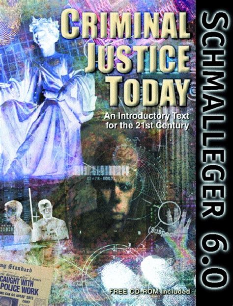 criminal justice today an introductory text for the schmalleger criminal justice today an introductory text