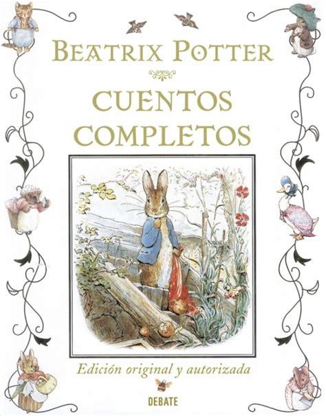 cuentos completos cuentos completos de beatrix potter tapa dura beatrix potter espacio