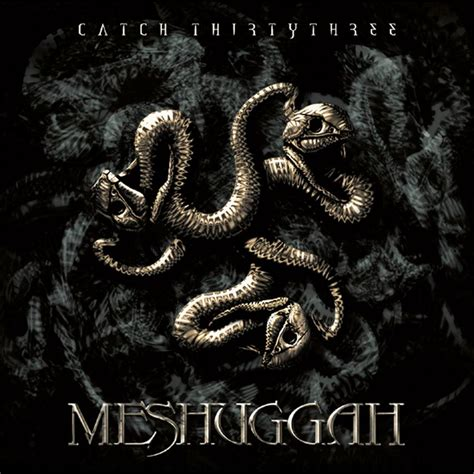 best meshuggah songs tbat s top 10 albums of all time 9 meshuggah catch