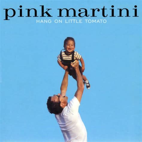 pink martini hang on tomato pink martini hang on tomato 2004 musicmeter nl