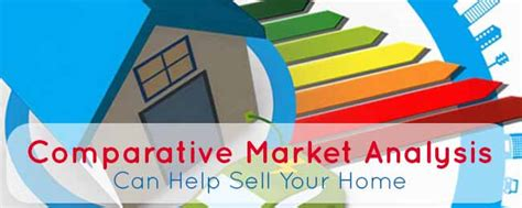 comparative market analysis a comparative market analysis can help sell your home