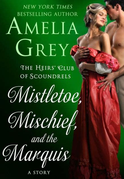 the heirs a novel books mistletoe mischief and the marquis the heirs club of