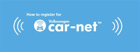 how to register a service how to register your volkswagen for vw car net